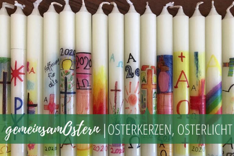 Osterkerzen und Osterlicht für eure Hauskirchen